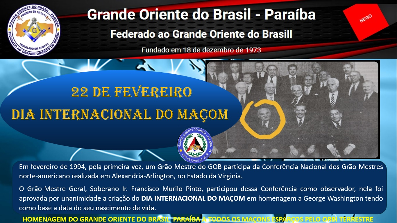 02.22 – DIA INTERNACIONAL DO MAÇOM